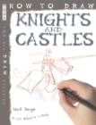 Image for How to draw knights and castles
