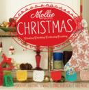 Image for Mollie makes Christmas  : making, thrifting, collecting, crafting