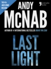 Image for Last Light (Nick Stone Book 4): Andy McNab's best-selling series of Nick Stone thrillers - now available in the US, with bonus material