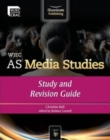 Image for WJEC AS media studies  : study and revision guide