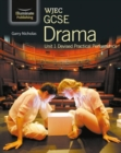 Image for WJEC GCSE Drama : Unit 1 Devised Practical Performance