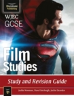 Image for WJEC GCSE Film Studies : Study and Revision Guide