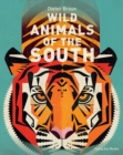 Image for Wild animals of the South