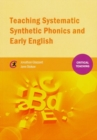Image for Teaching systematic synthetic phonics and early English
