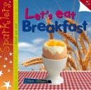 Image for Let's eat breakfast