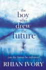 Image for The boy who drew the future