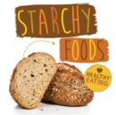 Image for Starchy foods