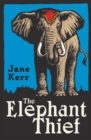 Image for The elephant thief