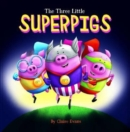 Image for The three little superpigs