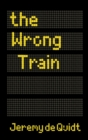 Image for The wrong train