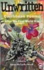 Image for Unwritten: Caribbean poems after World War I