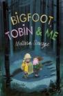 Image for Bigfoot, Tobin & me