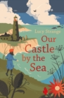Image for Our castle by the sea