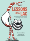 Image for Lessons of a LAC  : it can be hard to stop worrying when you're a little anxious creature!