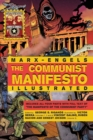 Image for The Communist Manifesto Illustrated : All Four Parts