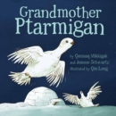 Image for Grandmother Ptarmigan (English)