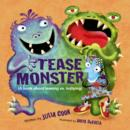 Image for The Tease Monster  : (a book about teasing vs bullying)