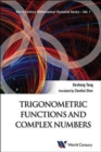 Image for Trigonometric Functions And Complex Numbers: In Mathematical Olympiad And Competitions