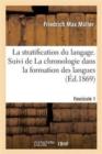 Image for La Stratification Du Langage. Fascicule 1 : . Suivi de La Chronologie Dans La Formation Des Langues Indo-Germaniques