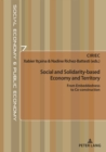 Image for Social and Solidarity-based Economy and Territory: From Embeddedness to Co-construction