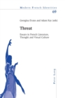 Image for Threat  : essays in French literature, thought and visual culture
