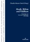 Image for Musik, Buehne und Publikum: Materialien zum Hamburger Stadttheater 1770-1850 : Vol. 32