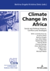 Image for Climate Change in Africa: Social and Political Impacts, Conflicts, and Strategies