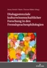 Image for Dialogpotenziale kulturwissenschaftlicher Forschung in den Fremdsprachenphilologien