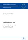 Image for Legal Judgement Rule: Konzeption zur Reformierung der Vorstandshaftung nach dem Aktiengesetz