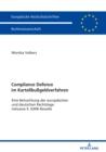 Image for Compliance Defence im Kartellbussgeldverfahren: Eine Betrachtung der europaeischen und deutschen Rechtslage inklusive 9. GWB-Novelle