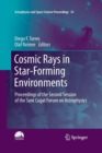 Image for Cosmic Rays in Star-Forming Environments : Proceedings of the Second Session of the Sant Cugat Forum on Astrophysics