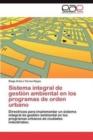 Image for Sistema Integral de Gestion Ambiental En Los Programas de Orden Urbano