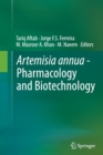 Image for Artemisia annua - Pharmacology and Biotechnology