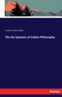 Image for The Six Systems of Indian Philosophy
