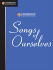 Image for Songs of ourselves  : the University of Cambridge International Examinations anthology of poetry in English