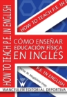 Image for Como Ensenar Educacion Fisica En Ingles