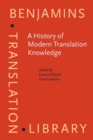 Image for A history of modern translation knowledge: sources, concepts, effects : 142