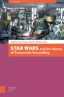 Image for Star Wars and the History of Transmedia Storytelling