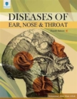 Image for Diseases of Ear, Nose and Throat