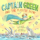 Image for Captain Green and  the Plastic Scene