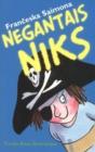 Image for Negantais niks