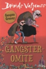 Image for Gangsteromite
