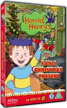 Horrid Henry: Horrid Henry and the Early Christmas Present -