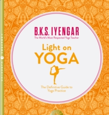 Light on yoga  : yoga dipika