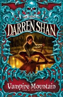 Vampire Mountain - Shan, Darren