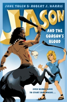 Image for Jason and the Gorgon's blood