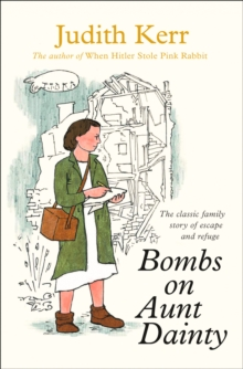 Bombs on Aunt Dainty - Kerr, Judith