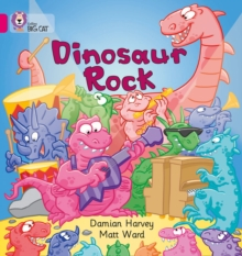 Dinosaur Rock : Band 01a/Pink a - Harvey, Damien