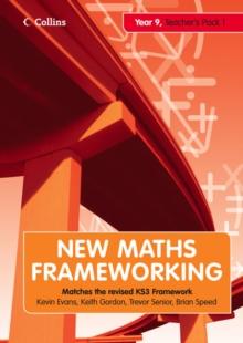 New maths frameworking  : matches the revised KS3 frameworkYear 9 - Evans, Kevin