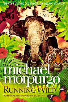 Running wild - Morpurgo, Michael